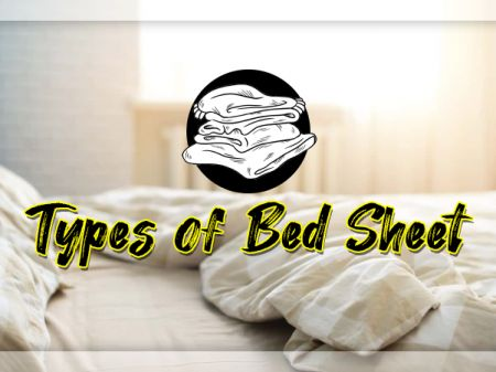 Different Types of Bed Sheet