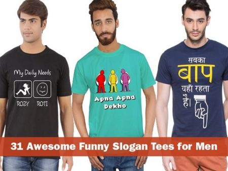 31 Awesome Funny Slogan Tees for Men to Buy Online