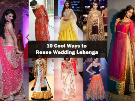 10 Creative ways to Re-Use Wedding Lehenga