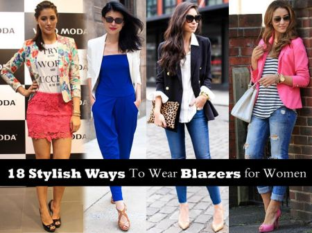 18 Stylish Ways To Wear Blazers for Women